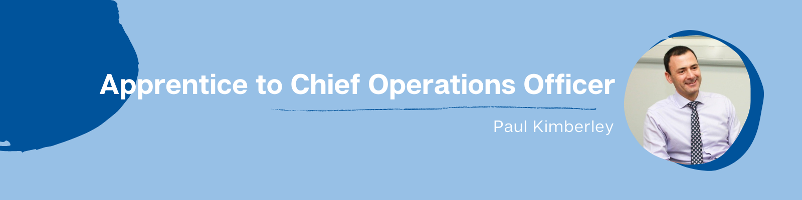 Apprentice to Chief Operations Officer image